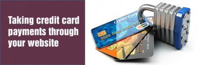 Taking Credit Card Payments Through Your Website